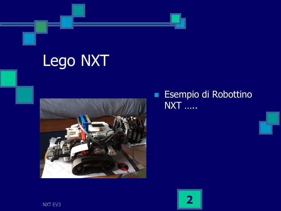 NXT EV3 2 Lego NXT Esempio di Robottino NXT …..
