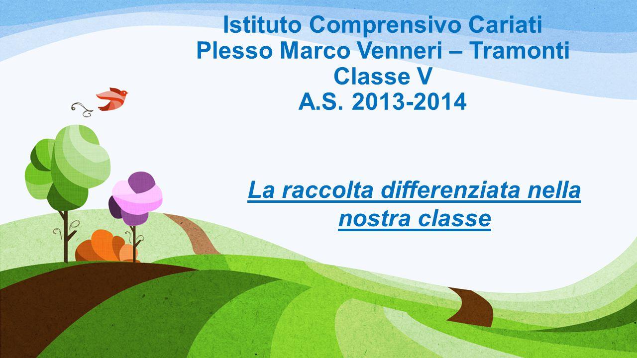Istituto Comprensivo Cariati Plesso Marco Venneri – Tramonti Classe V A.S.