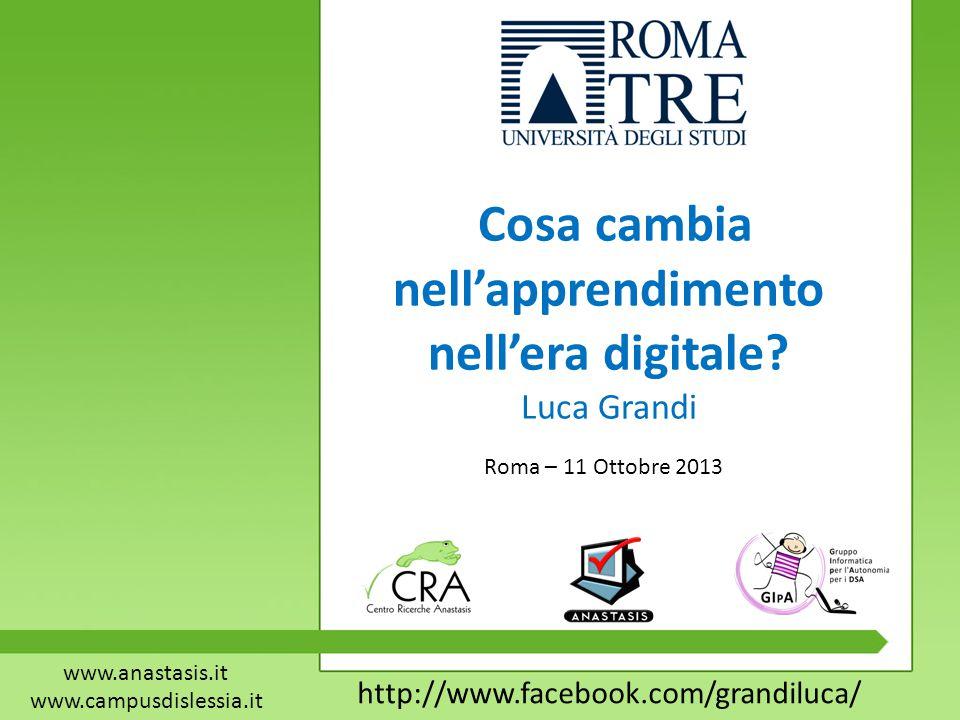 Roma – 11 Ottobre 2013 Cosa cambia nell'apprendimento nell'era digitale.