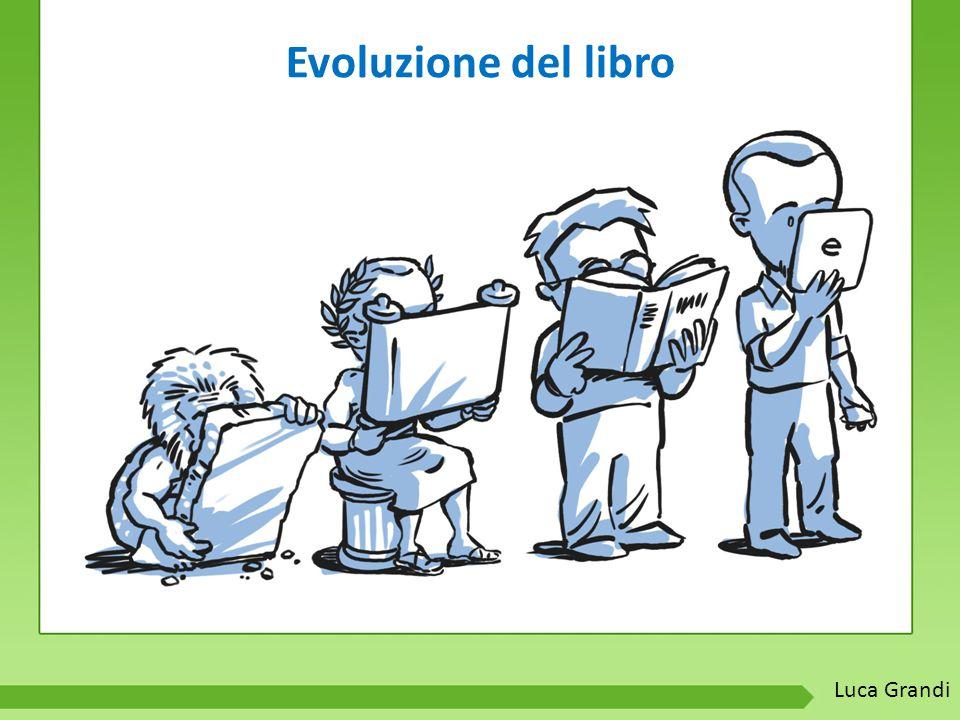 Evoluzione del libro Luca Grandi