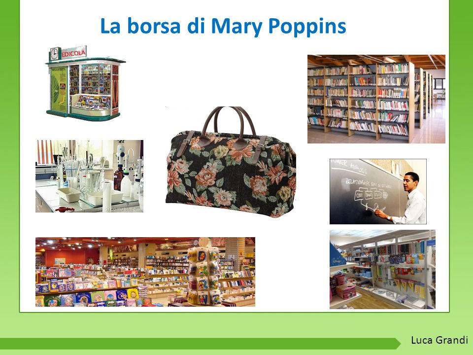 La borsa di Mary Poppins Luca Grandi