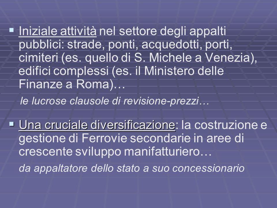   Iniziale attività nel settore degli appalti pubblici: strade, ponti, acquedotti, porti, cimiteri (es.