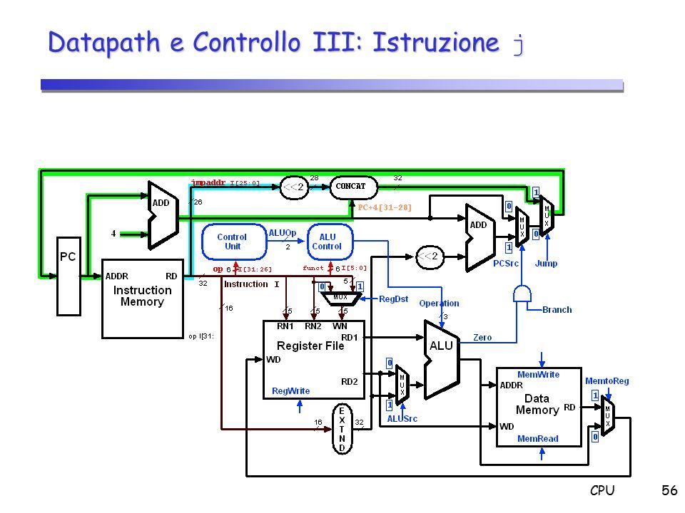 CPU56 Datapath e Controllo III: Istruzione j