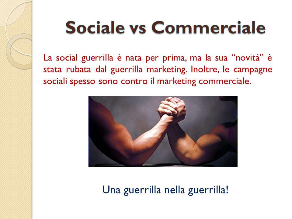 """La social guerrilla è nata per prima, ma la sua """"novità"""" è stata rubata dal guerrilla marketing. Inoltre, le campagne sociali spesso sono contro il ma"""