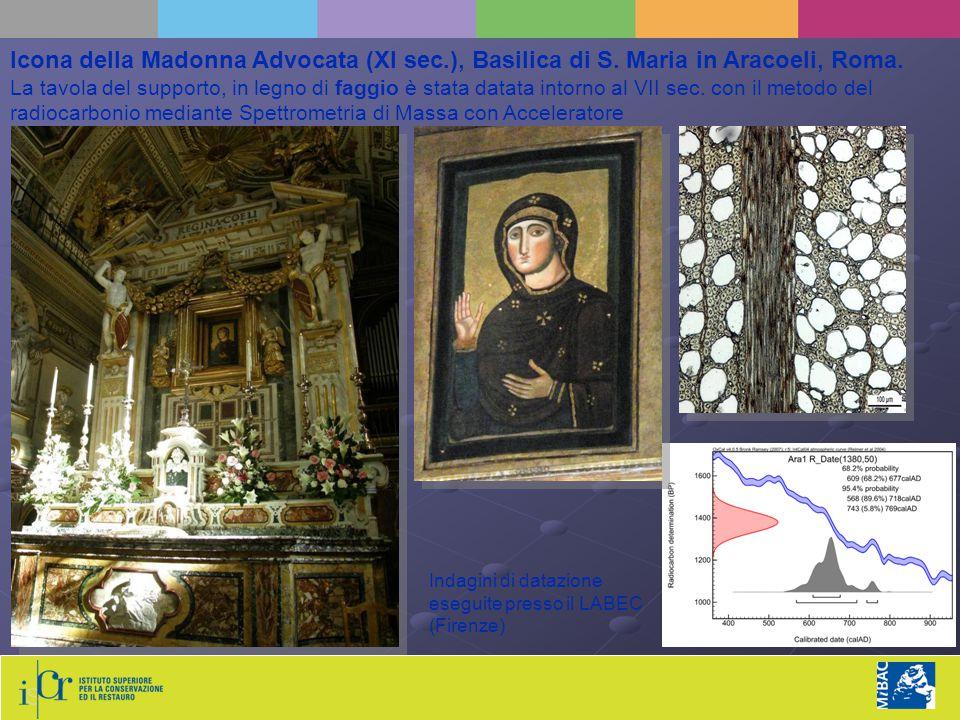 Icona della Madonna Advocata (XI sec.), Basilica di S. Maria in Aracoeli, Roma. La tavola del supporto, in legno di faggio è stata datata intorno al V