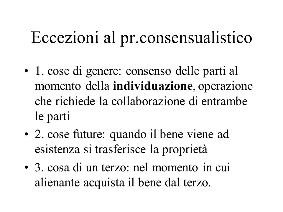 Eccezioni al pr.consensualistico 1.