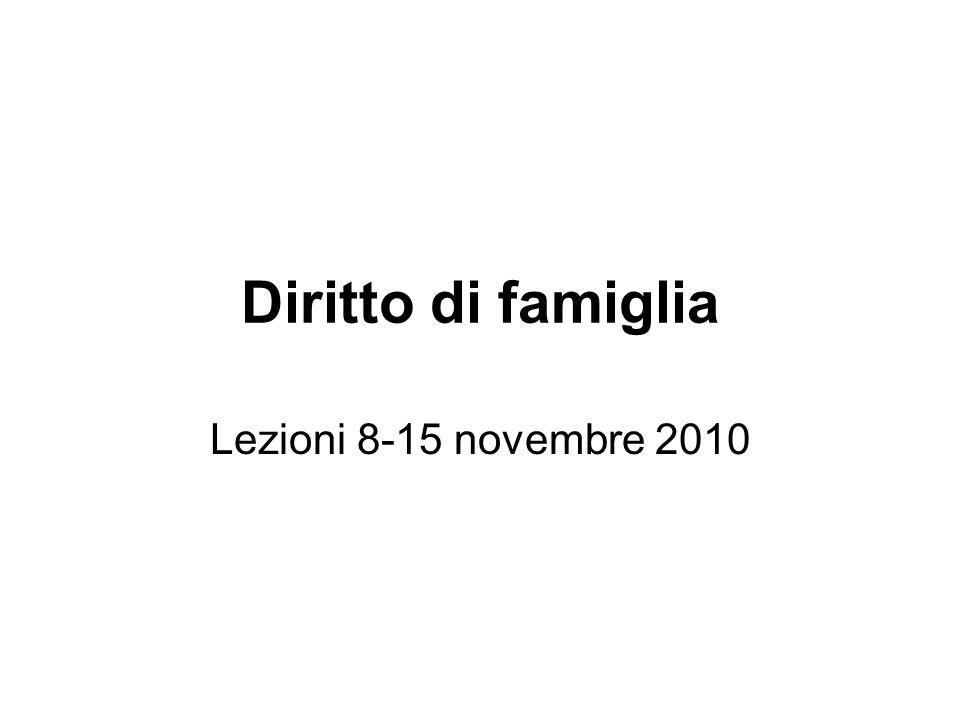 Diritto di famiglia Lezioni 8-15 novembre 2010