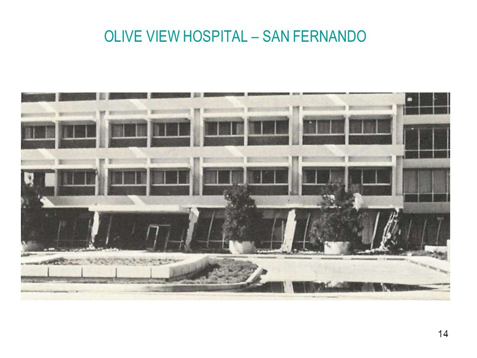 14 OLIVE VIEW HOSPITAL – SAN FERNANDO