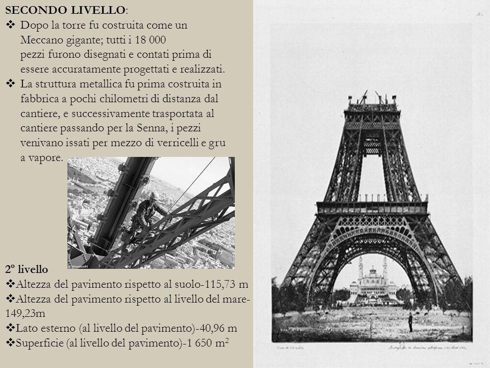 TERZO LIVELLO :  Eiffel grazie alla precisione nel disegno e nell'esecuzione riuscì a completarlo dopo 26 mesi.