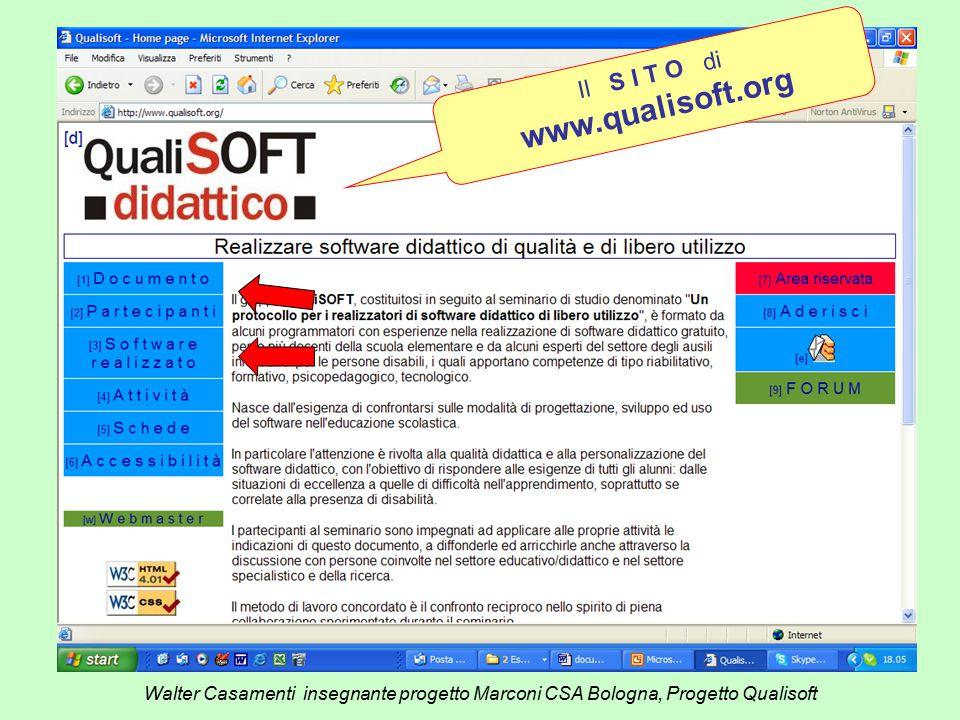 Walter Casamenti insegnante progetto Marconi CSA Bologna, Progetto Qualisoft Il S I T O di www.qualisoft.org