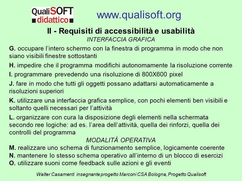www.qualisoft.org Walter Casamenti insegnante progetto Marconi CSA Bologna, Progetto Qualisoft II - Requisiti di accessibilità e usabilità INTERFACCIA