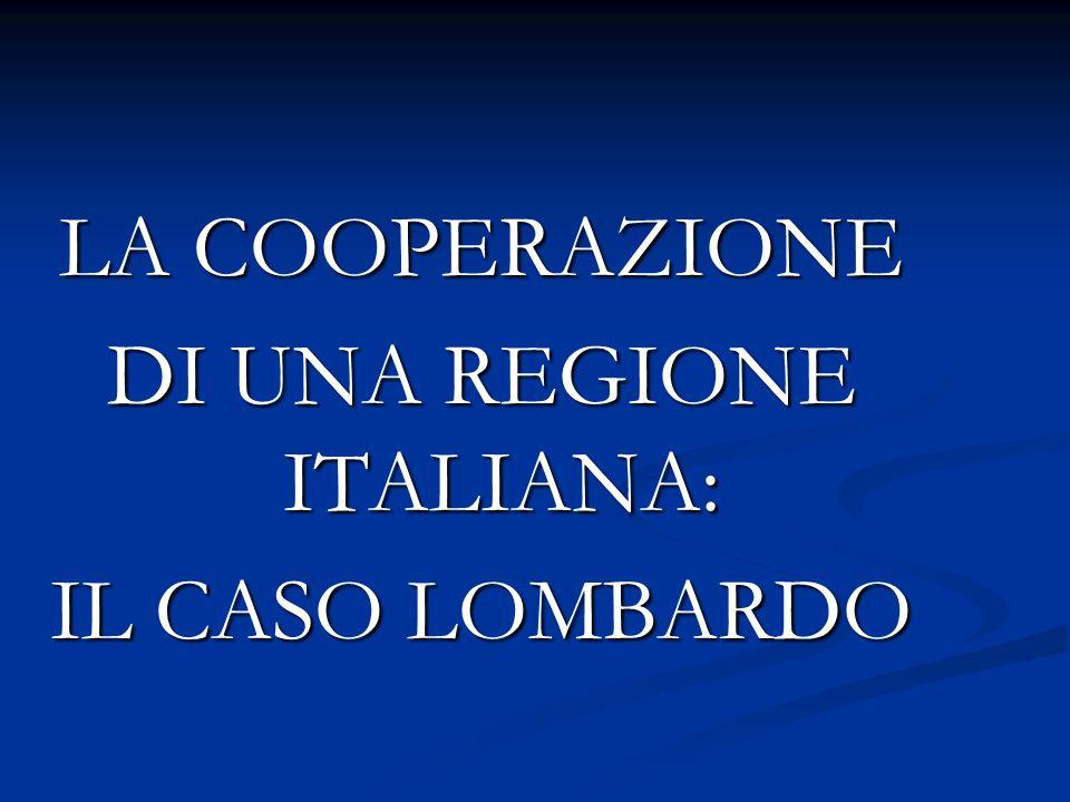 LA COOPERAZIONE DI UNA REGIONE ITALIANA: IL CASO LOMBARDO