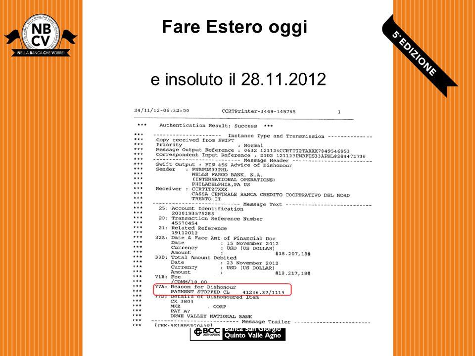 Fare Estero oggi e insoluto il 28.11.2012