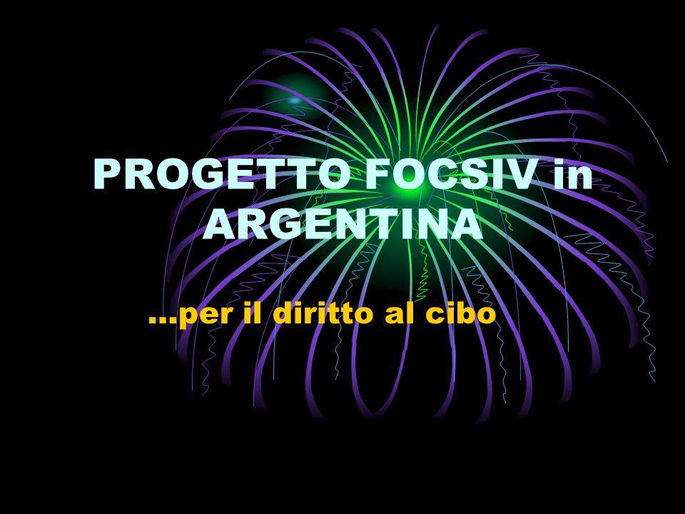 PROGETTO FOCSIV in ARGENTINA …per il diritto al cibo