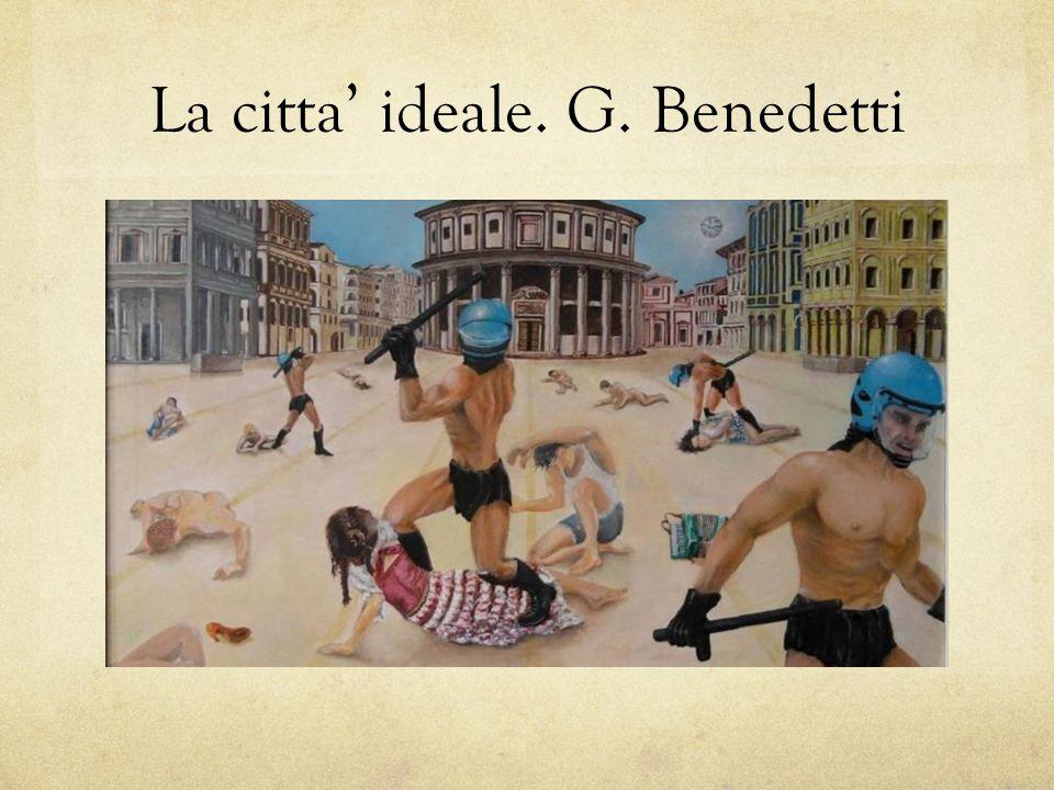 La citta' ideale. G. Benedetti