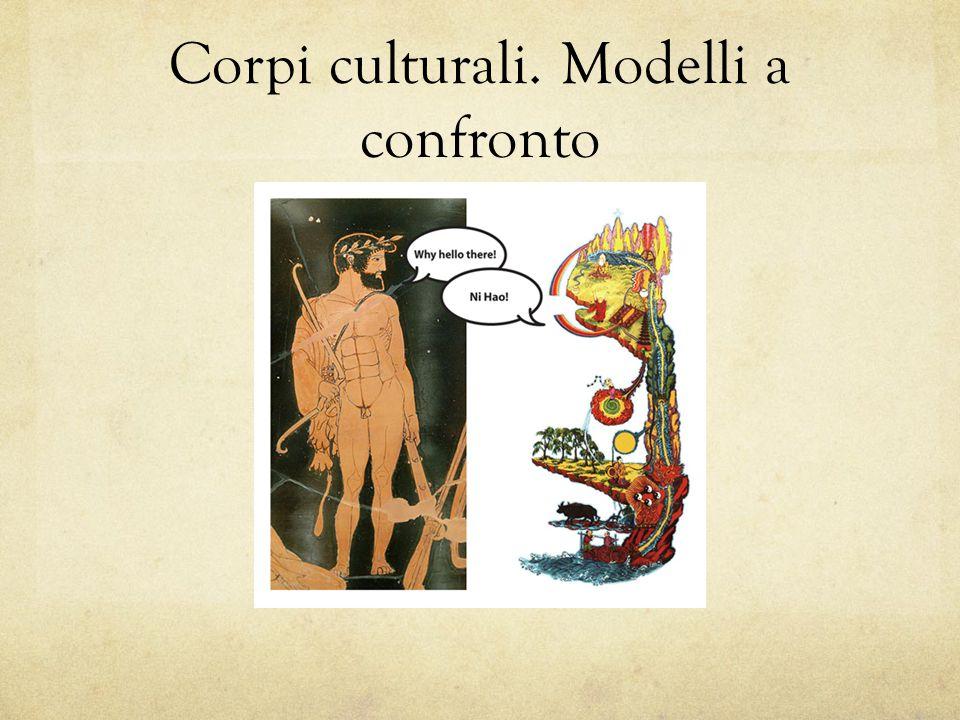 Corpi culturali. Modelli a confronto