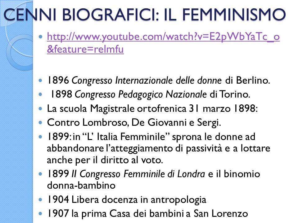 CENNI BIOGRAFICI: IL FEMMINISMO http://www.youtube.com/watch?v=E2pWbYaTc_o &feature=relmfu http://www.youtube.com/watch?v=E2pWbYaTc_o &feature=relmfu