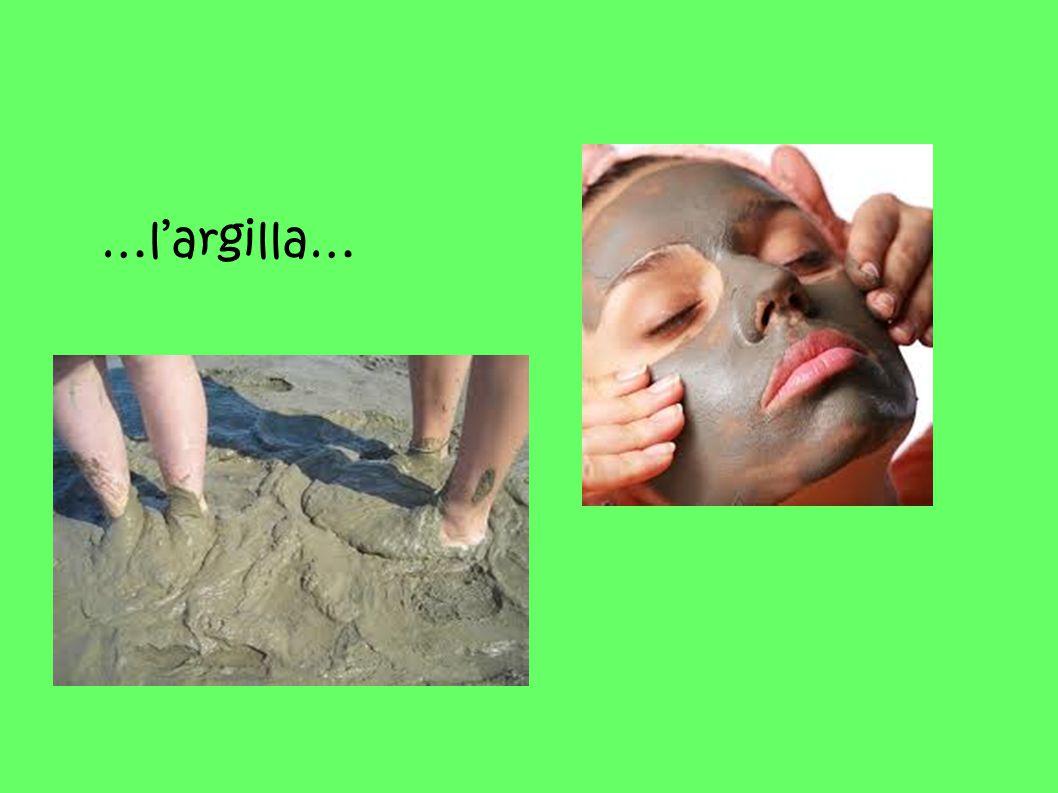 …l'argilla…