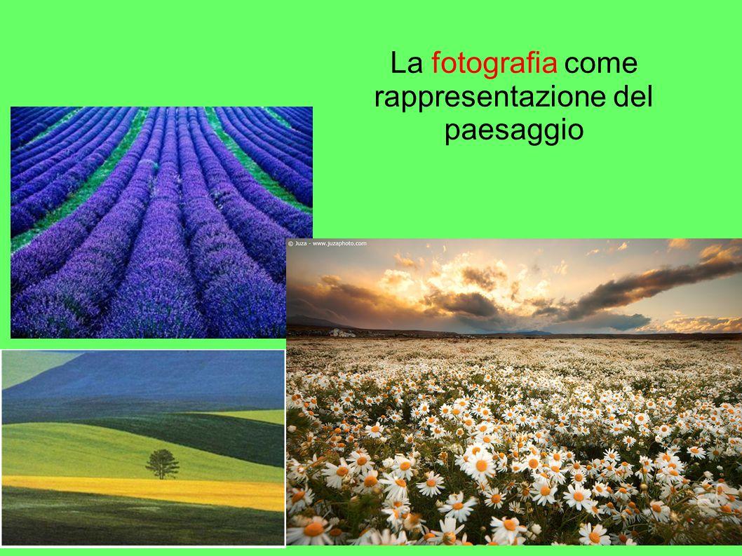 La fotografia come rappresentazione del paesaggio