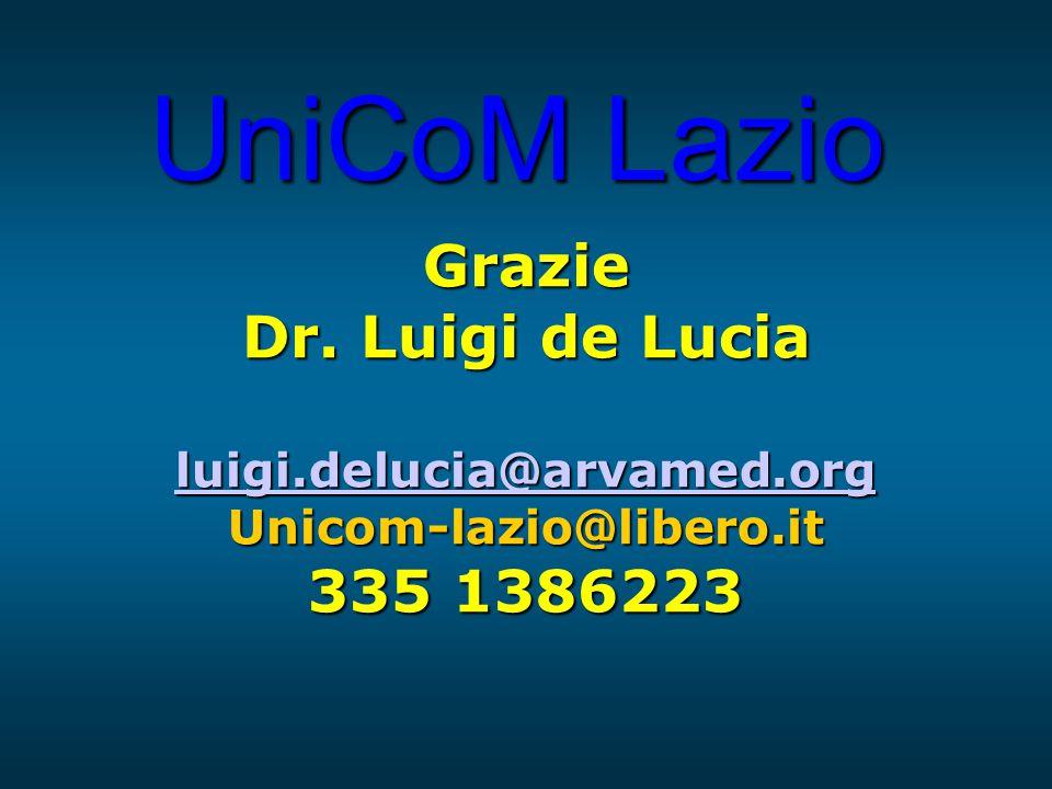 UniCoM Lazio Grazie Dr. Luigi de Lucia llll uuuu iiii gggg iiii....