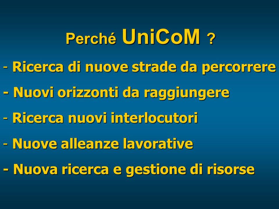 Perché UniCoM .