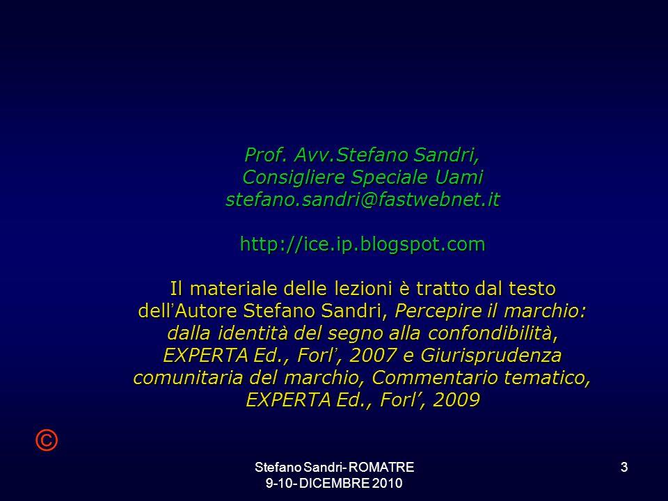 Stefano Sandri- ROMATRE 9-10- DICEMBRE 2010 3 Prof.