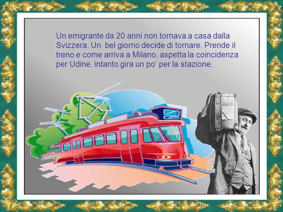 Oh, come è modernizzata la stazione di Milano dopo 20 anni che non la vedevo … Intanto vede un cartello che dice : Bilancia parlante .