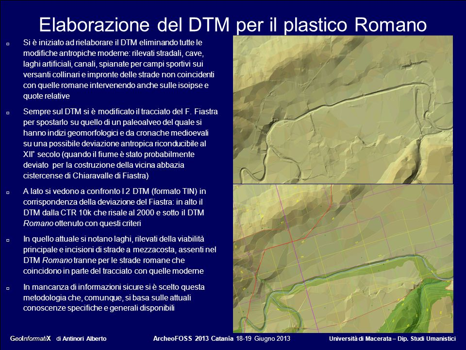 GeoInformatiX GeoInformatiX di Antinori Alberto ArcheoFOSS 2013 Catania 18-19 Giugno 2013 Università di Macerata – Dip. Studi Umanistici Elaborazione