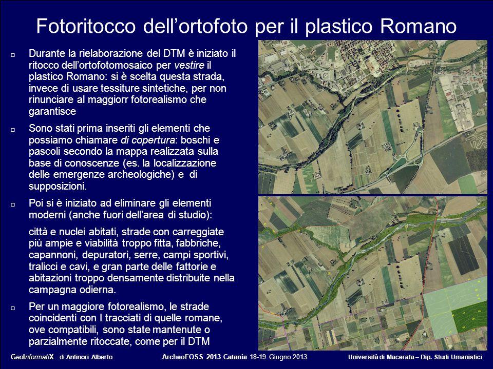 GeoInformatiX GeoInformatiX di Antinori Alberto ArcheoFOSS 2013 Catania 18-19 Giugno 2013 Università di Macerata – Dip. Studi Umanistici Fotoritocco d