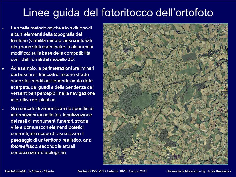 GeoInformatiX GeoInformatiX di Antinori Alberto ArcheoFOSS 2013 Catania 18-19 Giugno 2013 Università di Macerata – Dip. Studi Umanistici Linee guida d
