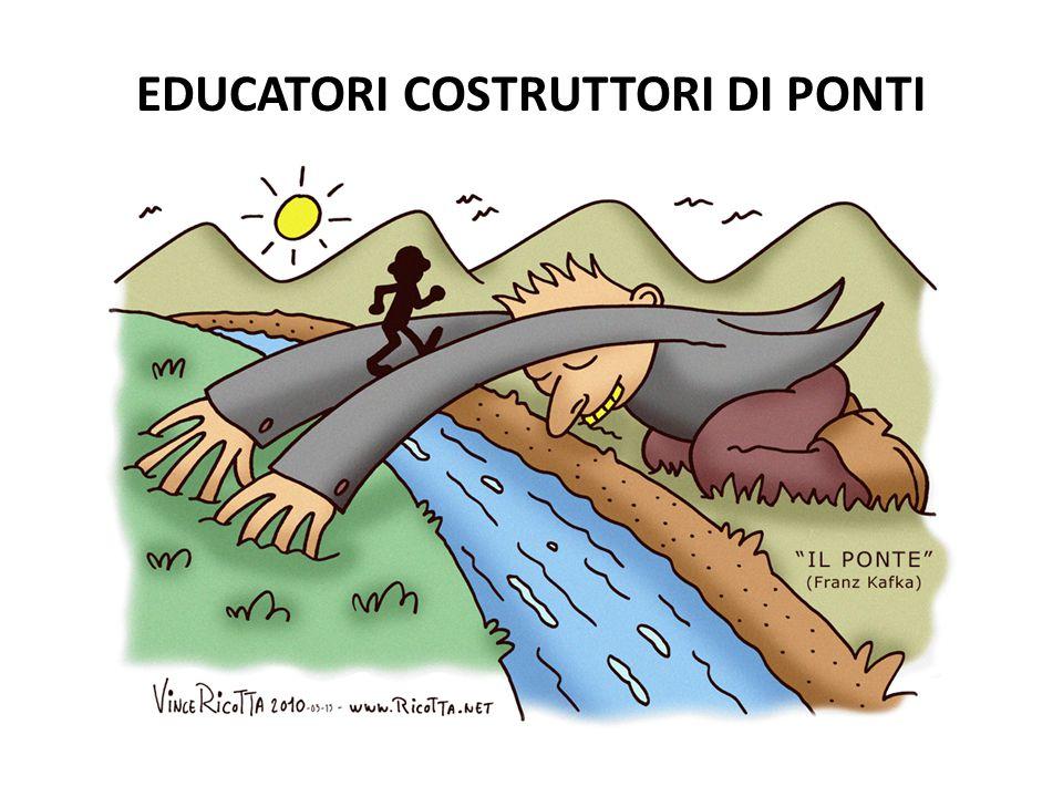EDUCATORI COSTRUTTORI DI PONTI