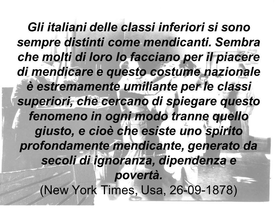 Gli italiani delle classi inferiori si sono sempre distinti come mendicanti.