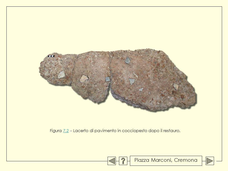 Figura 7.2 – Lacerto di pavimento in cocciopesto dopo il restauro.7.2 Piazza Marconi, Cremona