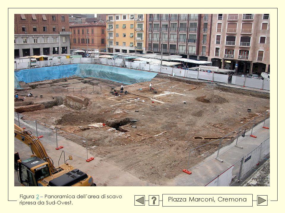 Figura 2 – Panoramica dell'area di scavo2 ripresa da Sud-Ovest. Piazza Marconi, Cremona