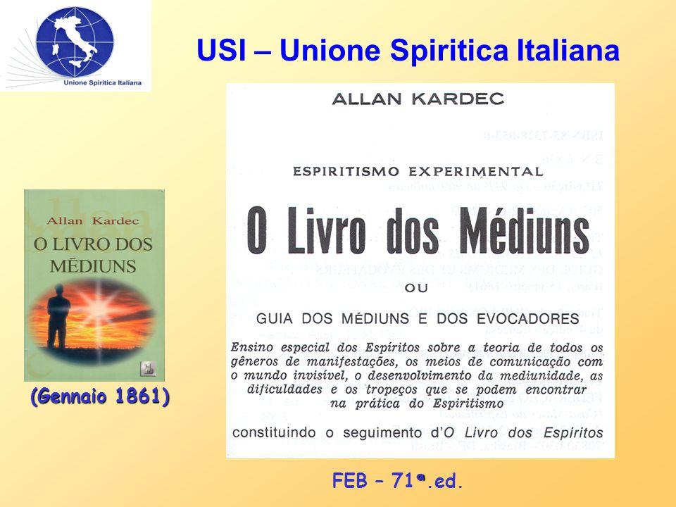 USI – Unione Spiritica Italiana (Gennaio 1861) ª FEB – 71 ª.ed.