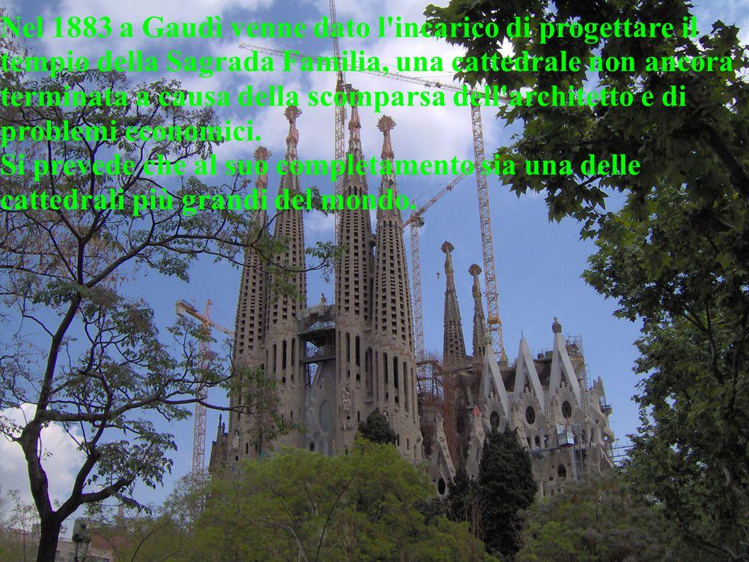 Nel 1883 a Gaudì venne dato l'incarico di progettare il tempio della Sagrada Familia, una cattedrale non ancora terminata a causa della scomparsa dell