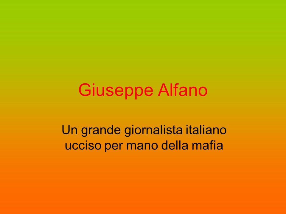 Giuseppe Alfano Un grande giornalista italiano ucciso per mano della mafia