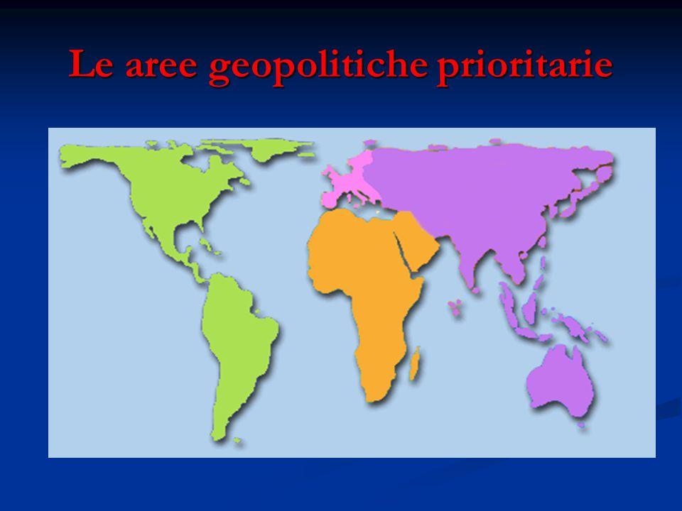 Le aree geopolitiche prioritarie