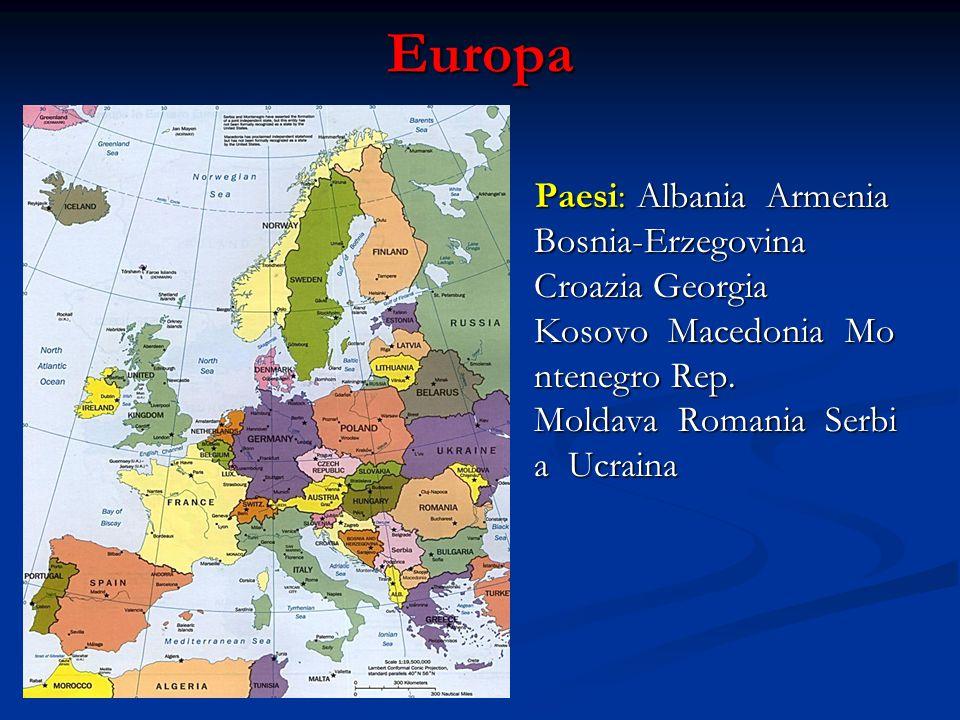 Europa Paesi: Albania Armenia Bosnia-Erzegovina Croazia Georgia Kosovo Macedonia Mo ntenegro Rep.