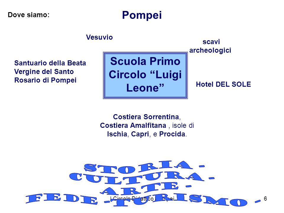 I Circolo Didattico Pompei6 Dove siamo: Pompei Santuario della Beata Vergine del Santo Rosario di Pompei Vesuvio Costiera Sorrentina, Costiera Amalfit