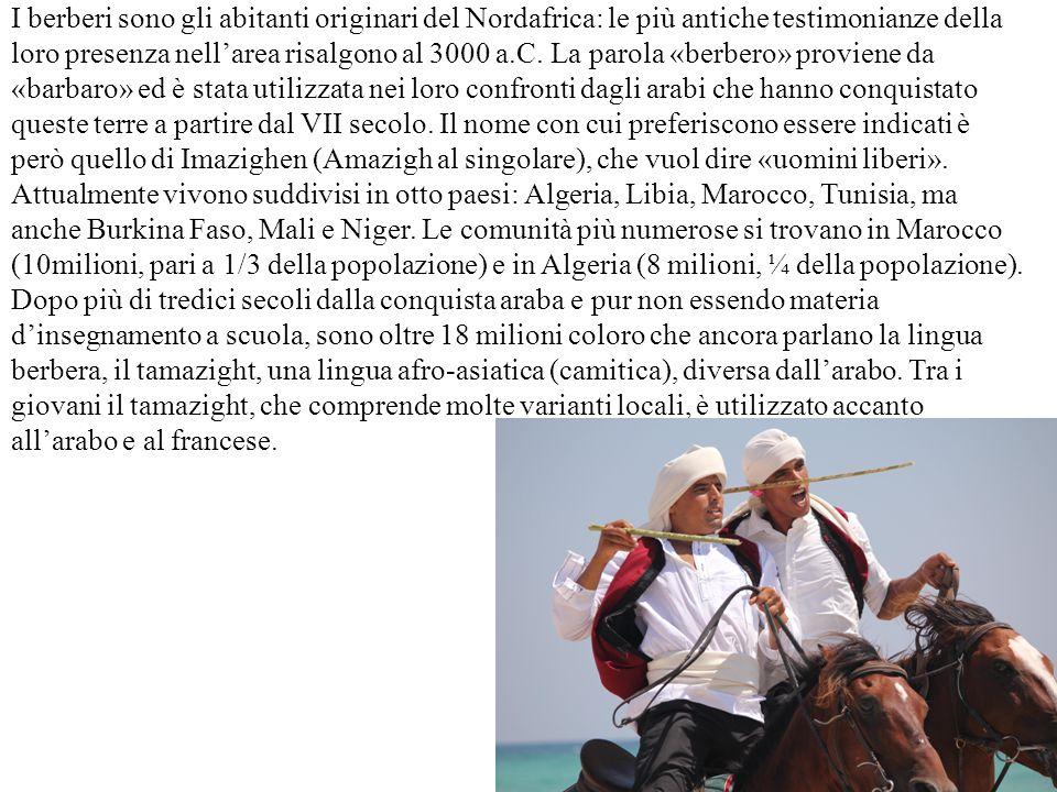 Anche i tuareg sono di stirpe berbera.