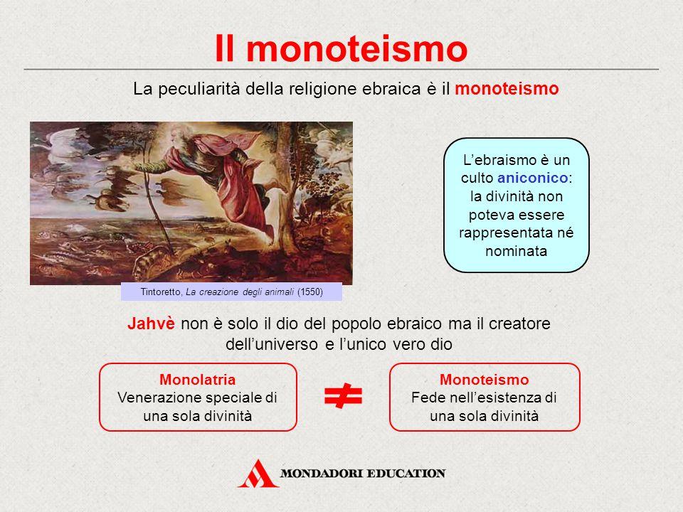 Il monoteismo Monolatria Venerazione speciale di una sola divinità Monoteismo Fede nell'esistenza di una sola divinità La peculiarità della religione