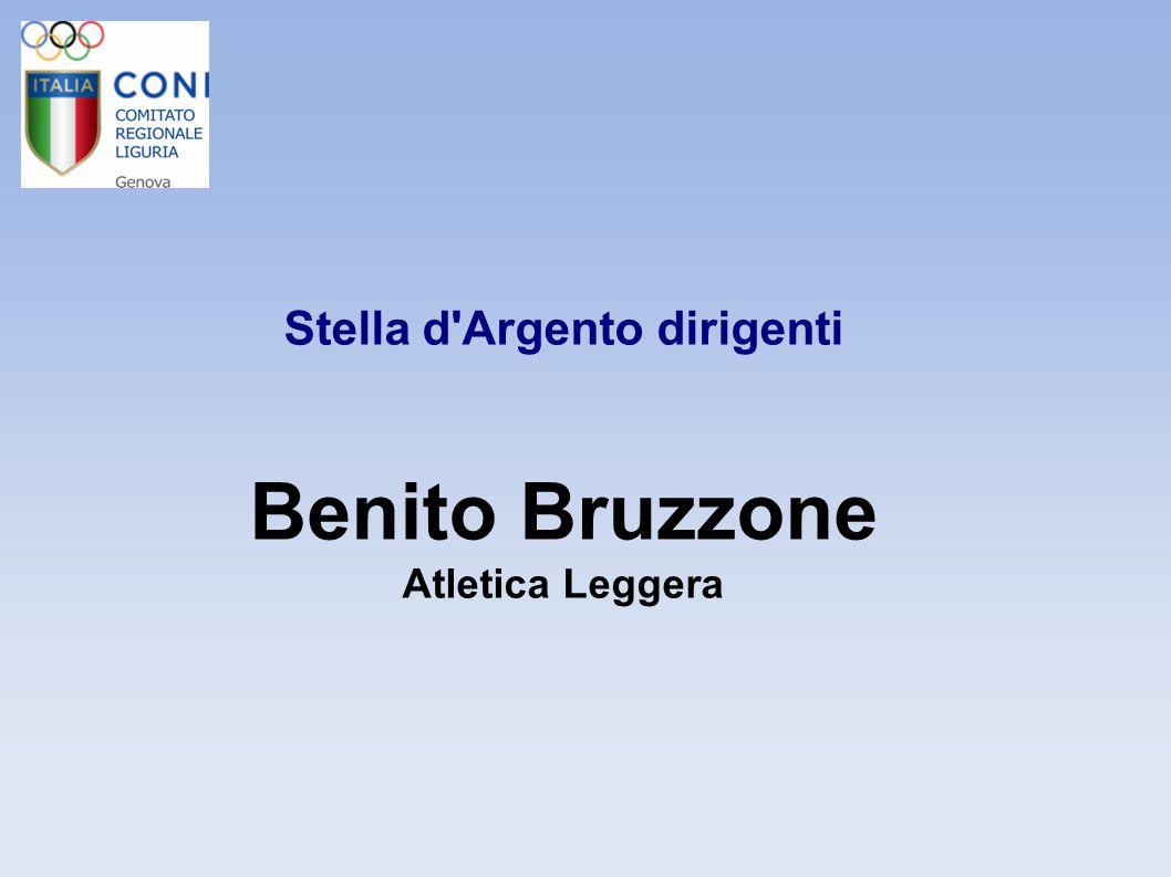 Stella d'Argento dirigenti Benito Bruzzone Atletica Leggera