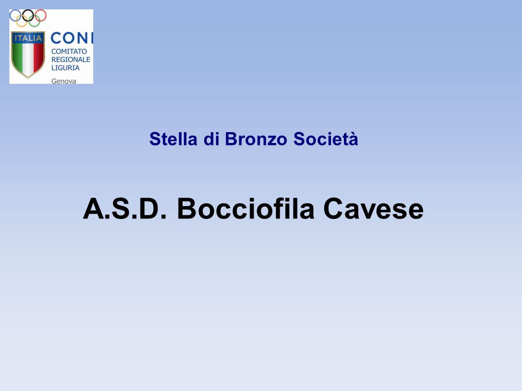 Stella di Bronzo Società A.S.D. Bocciofila Cavese