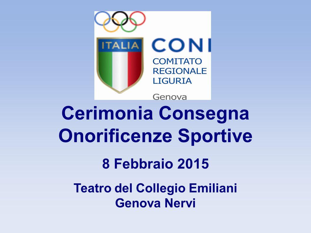 Cerimonia Consegna Onorificenze Sportive 8 Febbraio 2015 Teatro del Collegio Emiliani Genova Nervi