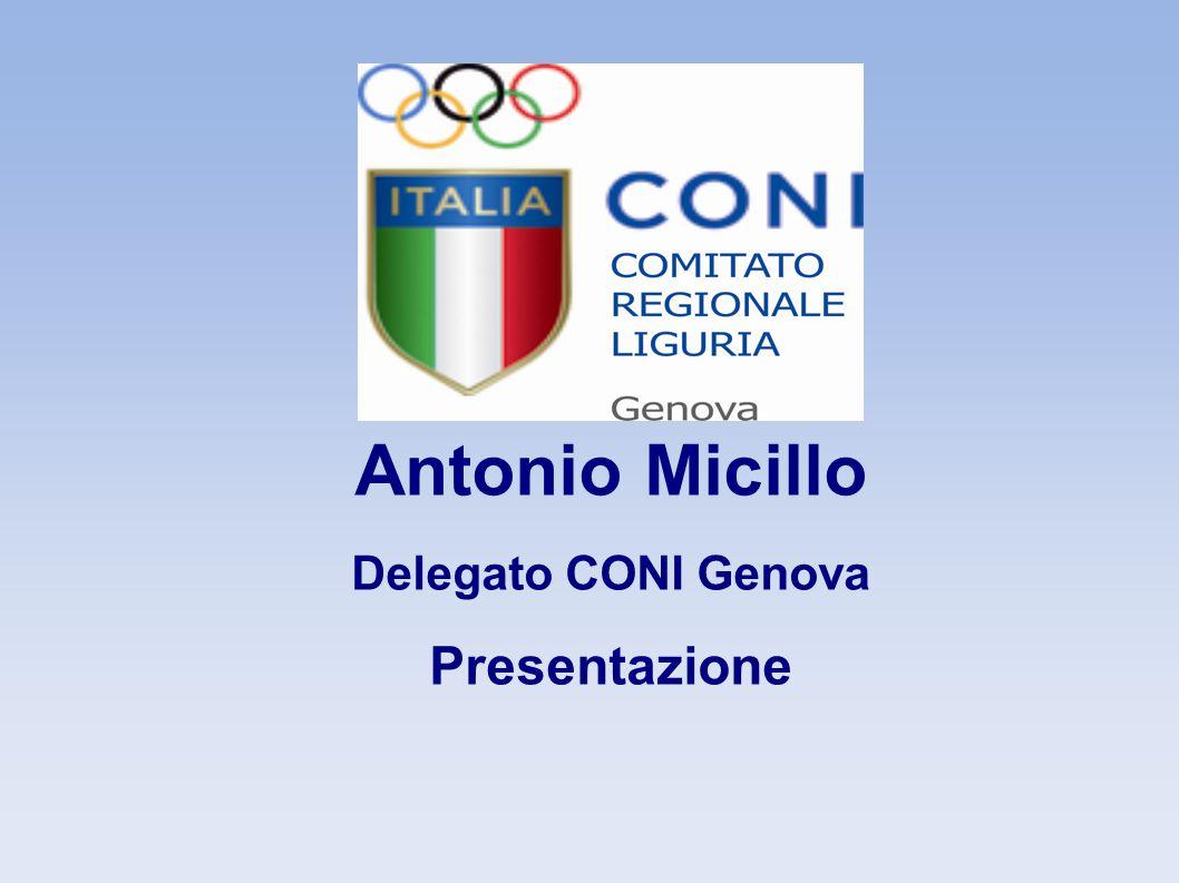 Antonio Micillo Delegato CONI Genova Presentazione