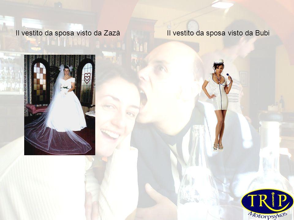 Il vestito da sposa visto da ZazàIl vestito da sposa visto da Bubi
