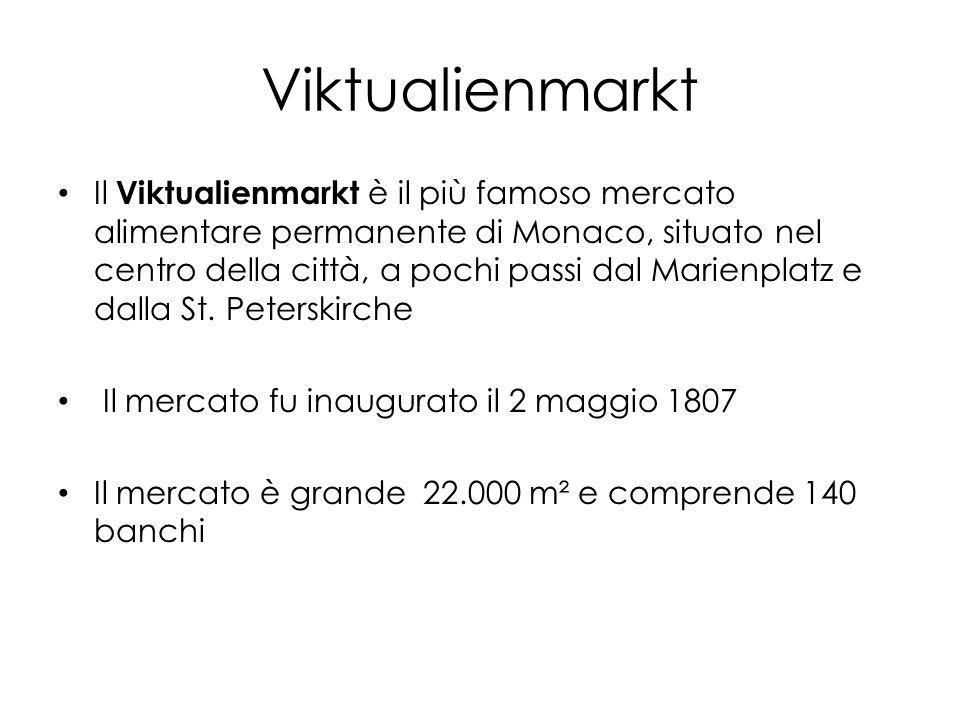 Viktualienmarkt Il Viktualienmarkt è il più famoso mercato alimentare permanente di Monaco, situato nel centro della città, a pochi passi dal Marienplatz e dalla St.