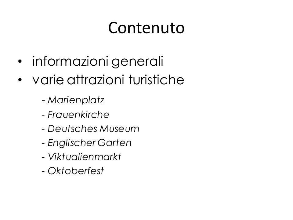Contenuto informazioni generali varie attrazioni turistiche - Marienplatz - Frauenkirche - Deutsches Museum - Englischer Garten - Viktualienmarkt - Ok