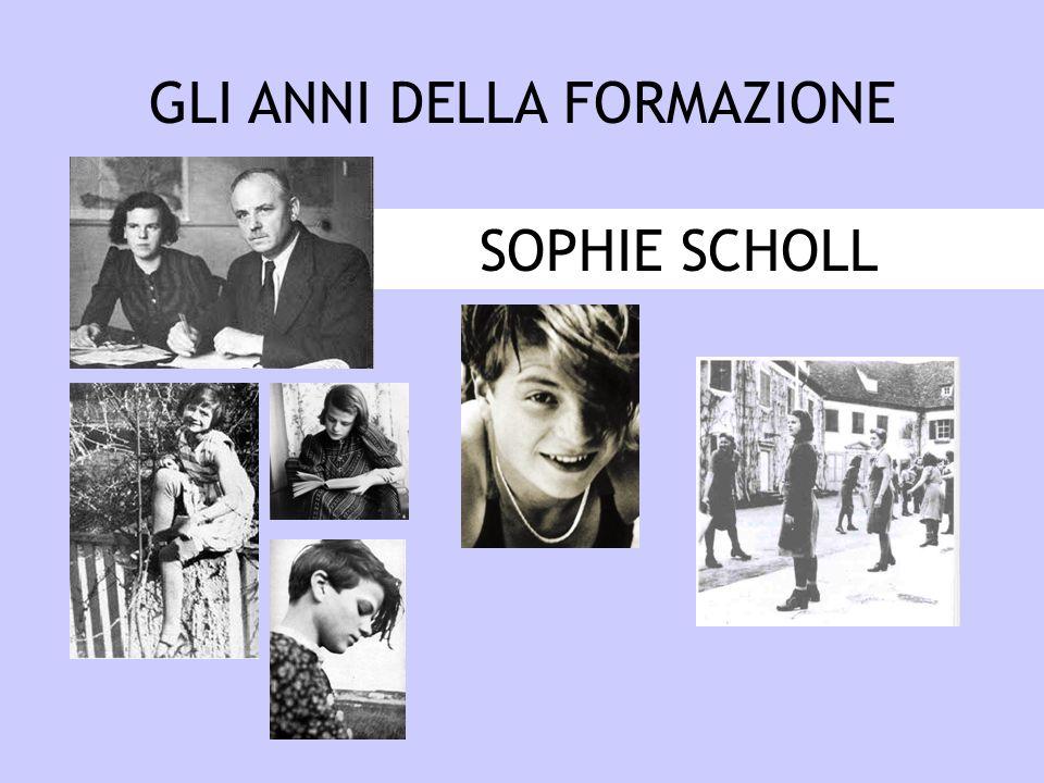 SOPHIE SCHOLL GLI ANNI DELLA FORMAZIONE